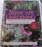 Xeriscape Gardening, Ellefson, Connie L. and Stephens, Thomas, 0026141256