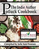 img - for The Indie Author Potluck Cookbook book / textbook / text book