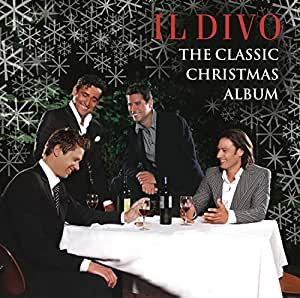 Il divo the classic christmas album music - Il divo free music ...