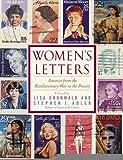 Women's Letters: America from the Revolutionary War to the Present [Paperback] [2008] (Author) Lisa Grunwald, Stephen J. Adler