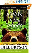 #4: A Walk in the Woods: Rediscovering America on the Appalachian Trail