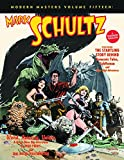 Modern Masters Volume 15: Mark Schultz (Modern Masters (TwoMorrows Publishing))