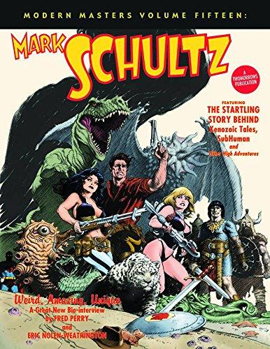 Modern Masters Volume 15  Mark Schultz