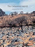 img - for The Cretaceous World book / textbook / text book