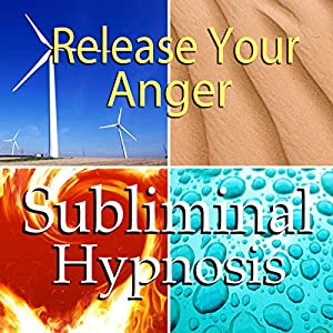 Release Your Anger Subliminal Affirmations Speech