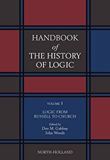 The Rise of Modern Logic: from Leibniz to Frege (Handbook of the History of Logic, Volume 3)
