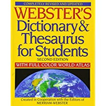 Webster's Dictionary & Thesaurus for Students: With Full Color World Atlas