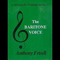 THE BARITONE VOICE book cover