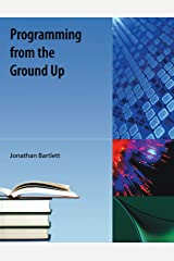 Programming from the Ground Up Paperback