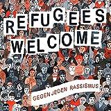Refugees Welcome-Gegen Jeden Rassismus