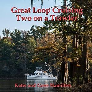 Great Loop Cruising Audiobook