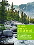 Hiking the Pacific Crest Trail: Northern California: Section Hiking from Tuolumne Meadows to Green Pass