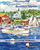 Our Summer in Boothbay Harbor, Tom Marshall, 1451502710