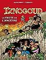 Iznogoud, Tome 27 : La faute de l'ancêtre par Tabary