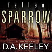 Fallen Sparrow | D. A. Keeley