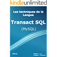 Les techniques de la langue Transact SQL (MySQL) (French Edition)