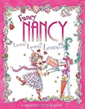 Fancy Nancy Loves! Loves!! Loves!!!, Jane O'Connor, 0061235997