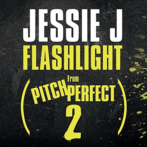 "Flashlight (From ""Pitch Perfec..."