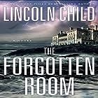 The Forgotten Room: A Novel Hörbuch von Lincoln Child Gesprochen von: Johnathan McClain