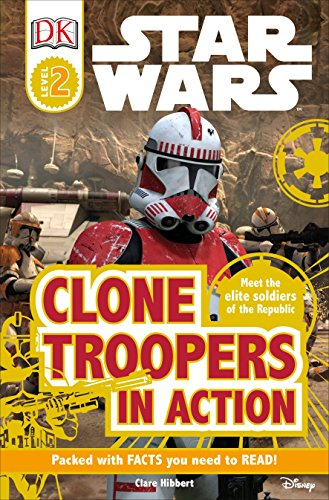 Star Wars: Clone Troopers in Action (DK Readers, Level 2: Beginning to Read Alone)