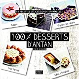 100 % desserts d'antan