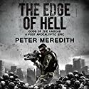 The Edge of Hell: Gods of the Undead: A Post-Apocalyptic Epic Audiobook by Peter Meredith Narrated by Erik Johnson