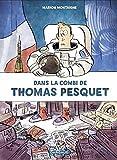 Dans la Combi de Thomas Pesquet [ In Thomas Pesquet's Suit ] (French Edition)