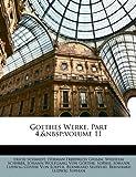 Goethes Werke, Part 4,&Nbsp;Volume 29, Erich Schmidt and Herman Friedrich Grimm, 1148719849