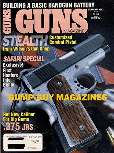 Guns February 1993 Magazine STEALTH CUSTOMIZED COMBAT PISTOL FROM WILSON'S GUN SHOP