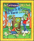 When Is It Great to Turn Green?, Michele Ingber Drohan and Caroline M. Levchuck, 1561569569