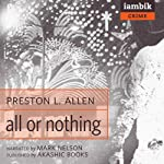 All or Nothing | Preston L. Allen