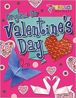 origami for valentines day origami holidays robyn hardyman 9781508151135 amazoncom books