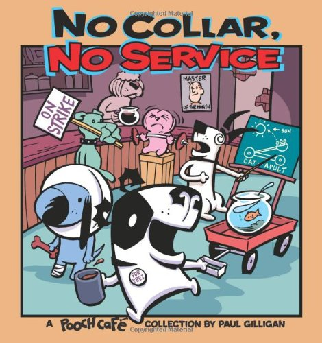 No Collar, No Service: A Pooch Cafe Collection ebook