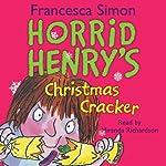 Horrid Henry's Christmas Cracker | Francesca Simon