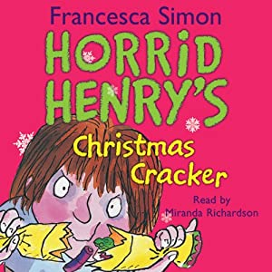 Horrid Henry's Christmas Cracker Audiobook