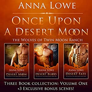 Once Upon a Desert Moon: Three Book Collection, Volume 1 Audiobook