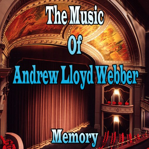 ... The Music of Andrew Lloyd Webb.