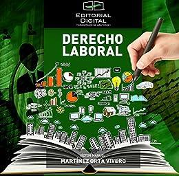 Derecho Laboral de [Manuel, Víctor, Vivero, Martínez Orta]