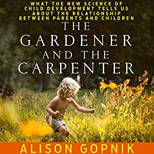 The Gardener and the Carpenter Hörbuch