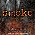 Smoke: Burned, Book 2 | Ellen Hopkins