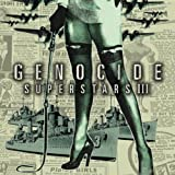Superstars by Genocide Super Stars (2003-03-27)