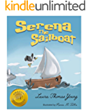 Serena the Sailboat: A Delightful Children's Picture Book for Ages 3-5 (The Merry Marina Series 1)