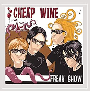 Cheap Wine - Freak Show - Amazon.com Music