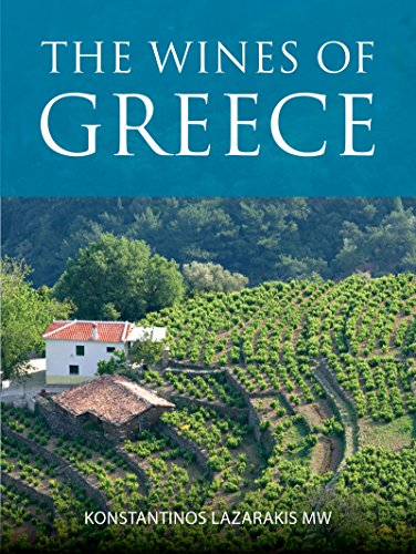 The wines of Greece (The Infinite Ideas Classic Wine Library) by Konstantinos Lazarakis