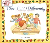I See Things Differently, Pat Thomas, 1438004796