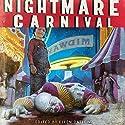 Nightmare Carnival Audiobook by Dennis Danvers, Ellen Datlow (editor) Narrated by Jed Drummond