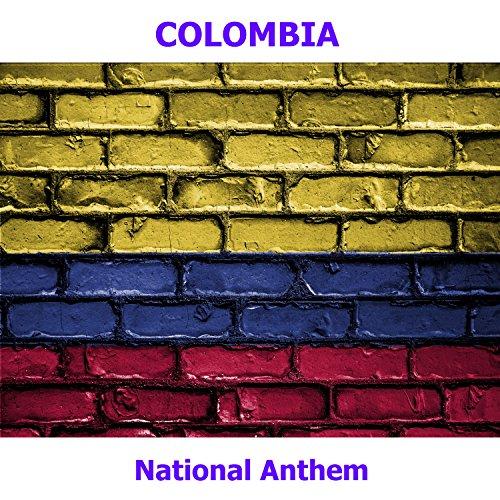 Colombia   Himno Nacional De La Rebublica De Colombia   Colombian National Anthem   National Anthem Of The Republic Of Colombia