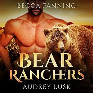 Bear Ranchers Audiobook