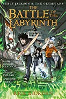 Percy Jackson and the Olympians The Battle of the Labyrinth: The Graphic Novel
