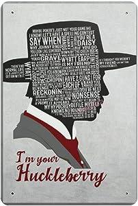 "Vintage Poster Metal Sign - I'm Your Huckleberry Metal Tin Sign Wall Decor 12"" X 18"""